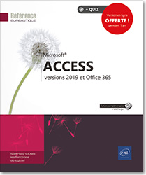 Access - versions 2019 et Office 365, Microsoft , Base de données , Table , formulaire , état , requête , application , Access 19 , Office 2019 , acces , SGBD