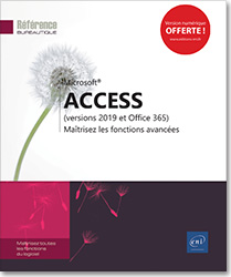 Access (versions 2019 et Office 365) - Maîtrisez les fonctions avancées, Access , Base de données , Microsoft , application , access 19 , access2019 , office 2019 , office 19 , access19 , office19 , office2019