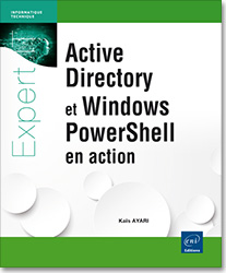 Active Directory et Windows PowerShell en action, livre powershell , livre AD , livre active directory , domaine , forêt , UO , OU , GPO , réplication , windows PowerShell , powershel