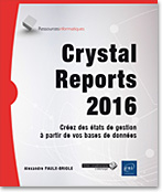 livre crystal report - livre crystal report 2016 - livre reporting - OLAP - BO - Business Objects - BusinessObjects - générateur d'états - ODBC - OLEDB - LNRI16CRY