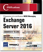 Exchange Server 2016, messagerie, microsoft, mcp, 20345, livre exchange server, certification exchange server, exchange server 2016