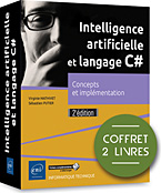 Intelligence artificielle et langage C#, IA, métaheuristique, logique floue, systèmes experts, algorithmes, multi-agents, réseau de neurones, deep learning, livre C#, c sharp, microsoft, linq, net, dot net, .net, VS, ado, ado.net, SQL, framework, Programmation Objet, click once, poo, Visual Studio, Visual Studio 2017