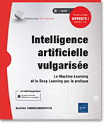 Intelligence artificielle vulgarisée, vulgarisation, IA, AI, Python, statistiques, machine learning, ml, réseau de neurones, chatbot, deep learning