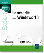 La sécurité sous Windows 10, livre microsoft, livre sécurité, securite, Credential Guard, Windows hello, Device Guard, AppLocker, Windows Defender, SMB V3, DirectAccess, BranchCache, UAC, BitLocker, EFS, GPO, LNEI10WINS
