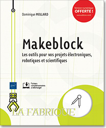 Makeblock - Les outils pour vos projets électroniques, robotiques et scientifiques, livre maker , steam , blocs , neuron , Codey Rockey , Intelligence artificielle , Knime , mblock , LNLFMAK