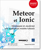 Meteor et Ionic - Développez en JavaScript vos applications mobiles fullstack