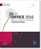 Microsoft® Office 2016 : Word, Excel, PowerPoint, Outlook 2016, Word2016, Excel2016, Outlook2016, Office 2016, Office2016, suite bureautique, Office 16, Office16, débutant, initiation, LNRB16OFFFB