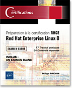 Préparation à la certification RHCE - Red Hat Enterprise Linux 8 - Examen EX294