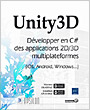 Unity3D - Développer en C# des applications 2D/3D multiplateformes (iOS, Android, Windows...)