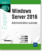 Windows Server 2016, microsoft, windows serveur, DNS, TSE, exchange, powershell, hyper-v, hyper v, hyperv, VPN, DFS, remotefx, clustering, livre Windows server, windows serveur