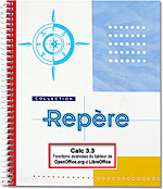 Calc 3.3, OpenSource, libre, tableur, classeur, feuille de calcul, analyse croisé, pilote de données, audit, scénario, solveur, liste, statistique, openoffice, open office, LibreOffice, Libre Office