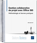 Gestion collaborative de projet avec Office 365, Travail collaboratif, SharePoint, Yammer, Groupes, Teams, Project Online, Planner, Skype Entreprise, LNSOBM365OFFGCP