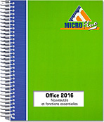 Office 2016 : Nouveautés et fonctions essentielles, Microsoft, Suite, traitement de texte, tableur, PréAO, messagerie, message, Word2016, Excel2016, Outlook2016, Office 2016, Office2016, Office 16, Office16, LNMFM16NOFF