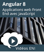 Angular 8 - Développez des applications web Front End avec JavaScript