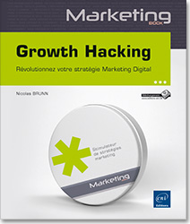 Growth Hacking - Révolutionnez votre stratégie Marketing Digital, Webmarketing , marketing web , AARRR , Product Market Fit , e,marketing , Aha moment , Théorie des boucles , théorie du gain partagé , e,mailing , e,mailing , Content marketing